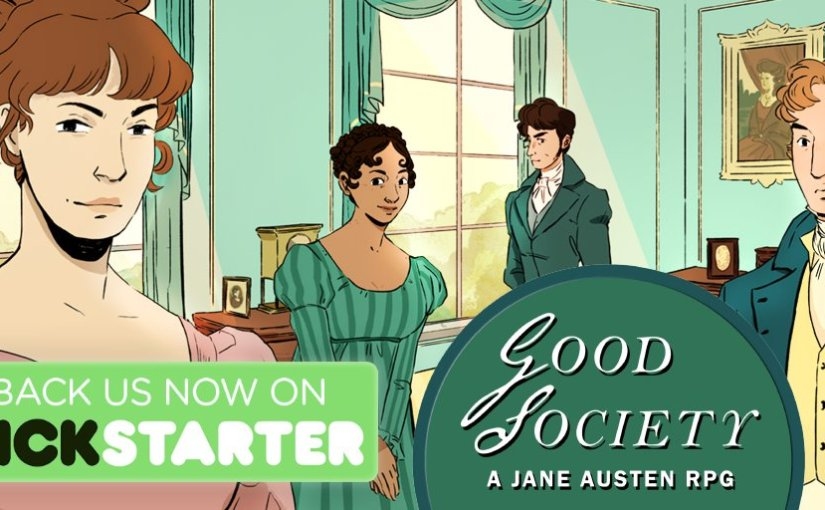 Good Society: A Jane Austen RPG Makes its Goal in 24 Hours